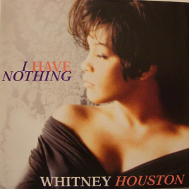 I Have Nothing - Whitney Houston 钢琴弹唱(伴奏)谱
