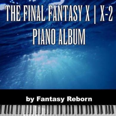 《To Zanarkand》【最终幻想10插曲】-钢琴谱