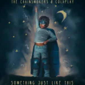 《Something Just Like This》独奏版 高度还原(The Chainsmokers、Coldplay)-钢琴谱