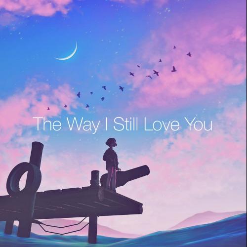 The Way I Still Love You钢琴简谱 数字双手