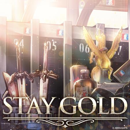 Stay Gold 《明日方舟》EP(瑕光)