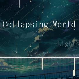 Collapsing World——Lightscape-钢琴谱